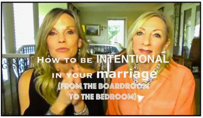 How to be Intentional from the Boardroom to the Bedroom with Sandra Dee and Jan Goss